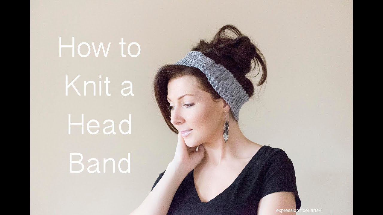 How to Knit a Headband - Beginner Level - YouTube
