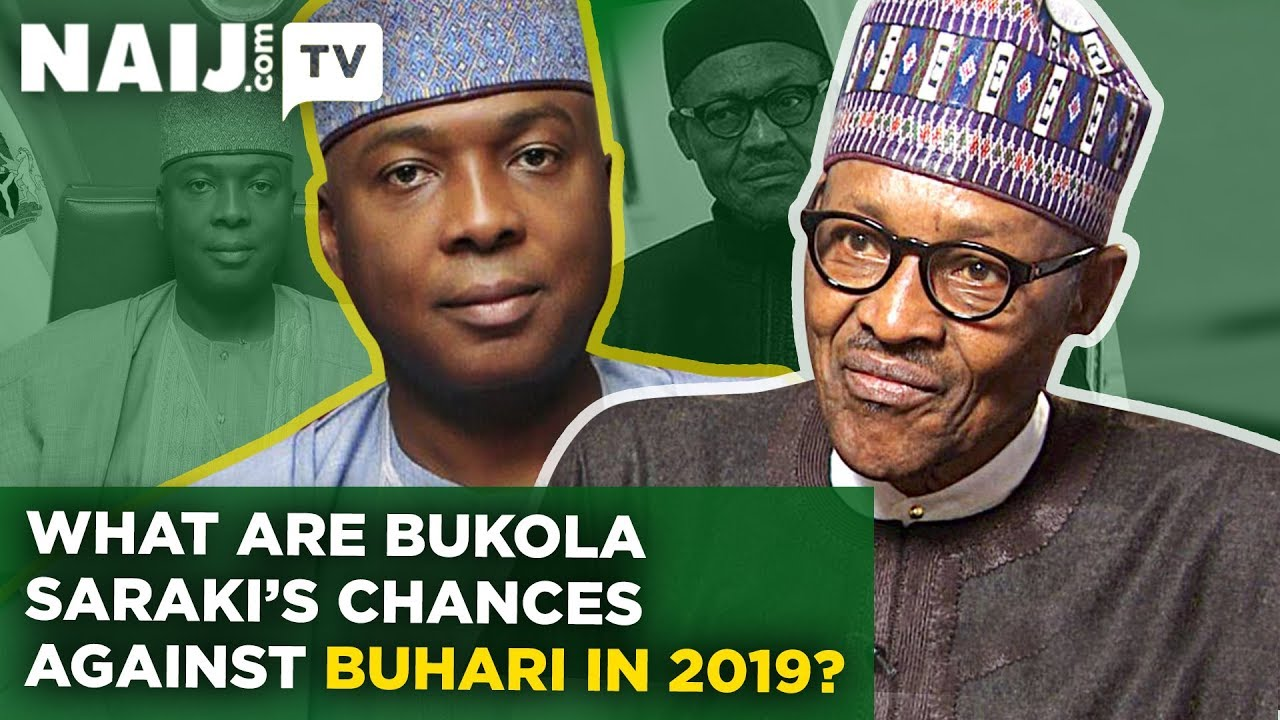 Nigeria Election 2019: What are Bukola Saraki's chances against President Buhari? | Naij.com TV