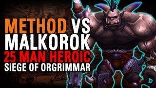 Method vs Malkorok (25 Heroic)