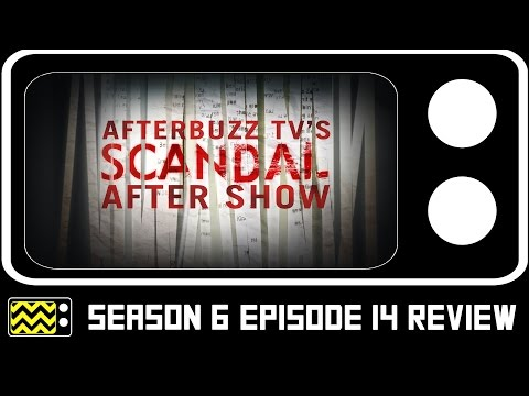 Scandal Season 6 Episode 14 Review & After Show | AfterBuzz TV