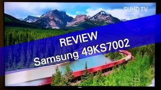 samsung KS7000 49KS7002 SUHD TV review
