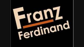 Franz Ferdinand - Can't stop feeling (first version)