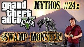 Grand Theft Auto V! | M&L | Mythos #24: Swamp Monster! [DE]