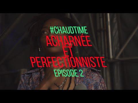 Youtube: KT GORIQUE: VLOG EP.2 – ACHARNEE ET PERFECTIONNISTE #CHAUDTIME