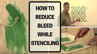 How To Reduce Bleed While Stenciling