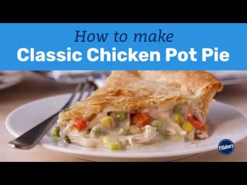 How to Make Classic Chicken Pot Pie