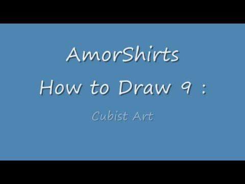 How to Draw 9 : Cubist Art