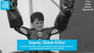 Sepsis: Silent Killer, The Case Files