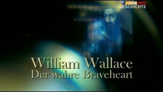 William Wallace - Der wahre Braveheart - Doku, BBC Scotland
