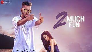 2 Much Fun - Official Music Video   Kaydee   Bhumika Sharma