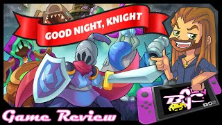 Good Night, Knight: Nintendo Switch Game Review (also on PC)