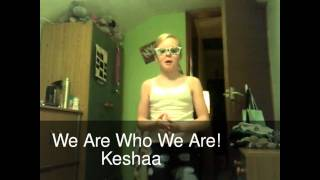Kesha We are who we are !! Thumbnail