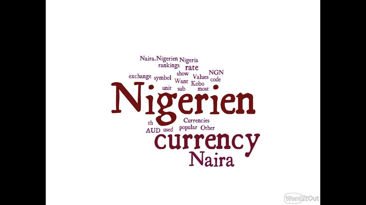 Nigerien Currency Naira Youtube