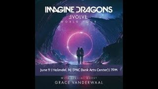 Grace VanderWaal - Imagine Dragons' Evolve Tour PNC Bank Arts Center, Holmdel, NJ (June 9, 2018)