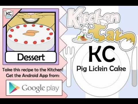 Pig Lickin Cake - Kitchen Cat