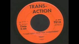 Fax - I Can Only Give You Everything