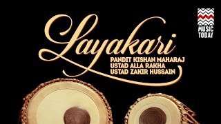 Layakari | Audio Jukebox | Instrumental | Classical | Pt. Kishan Maharaj | Zakir Hussain