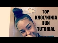 EASY TOP KNOT BUN FOR SHORT/NATURAL HAIR!