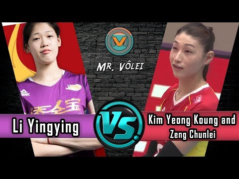 Li Yingying x Kim Yeong Koung and Zeng Chunlei  Final da Liga Chinesa 20172018