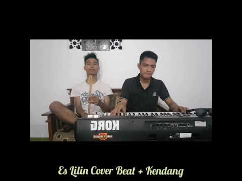 Es Lilin - (Cover Beat and Kendang)