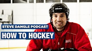 How To Hockey   The Steve Dangle Podcast