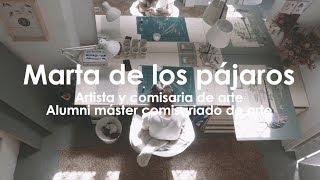 ESDi Design that works - Alumni Marta de los pájaros - Máster en comisariado de arte digital