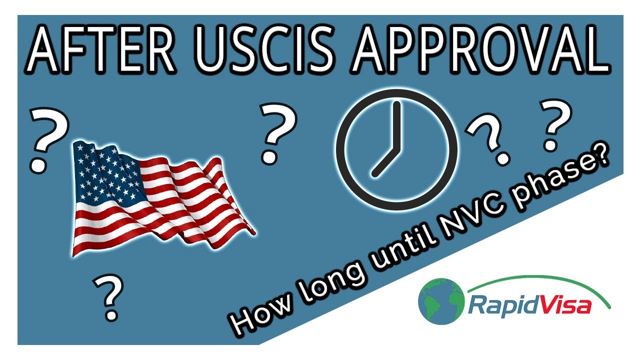 After USCIS Approval, How Long Until NVC Phase?