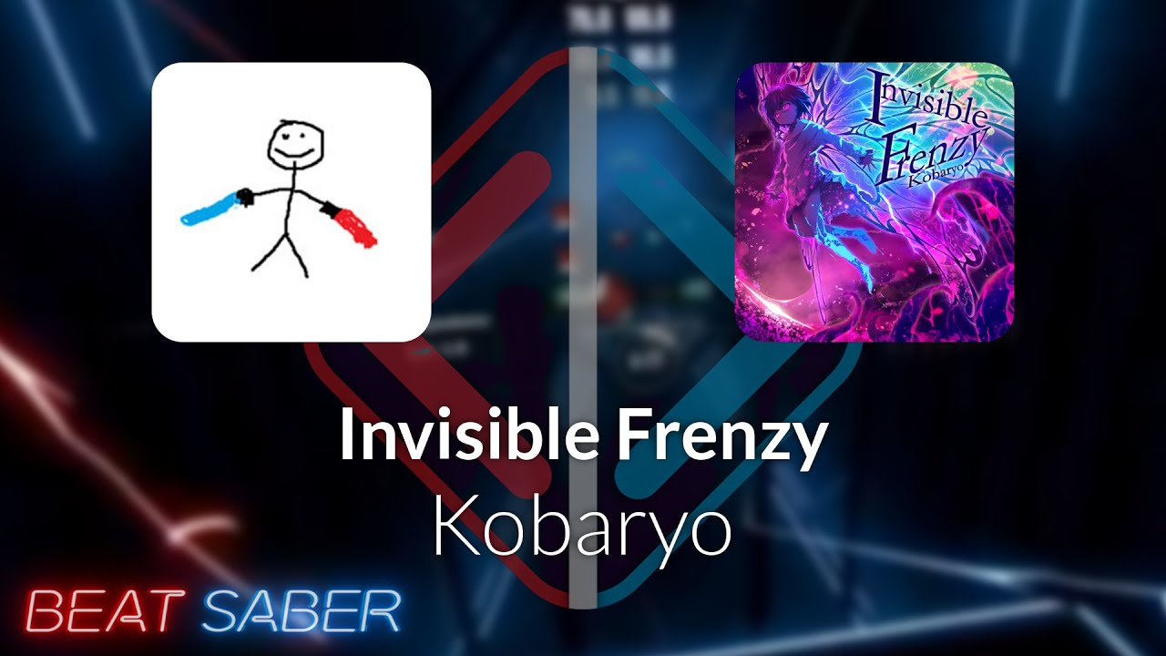 Beat Saber | Klow | Kobaryo - Invisible Frenzy [Expert+] 2 Misses #1 | 94.74% 456.46pp