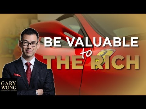 How To Add Value To The Rich