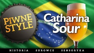 Catharina Sour [Piwne Style]