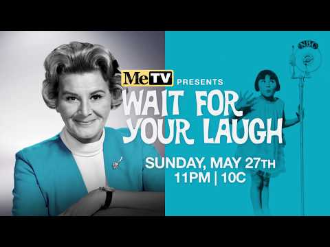 Wait For Your Laugh - The Rose Marie Story on MeTV