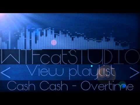 Cash Cash - Overtime [Electro Dubstep] [Free Download]