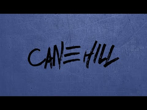 Cane Hill Interview 2018