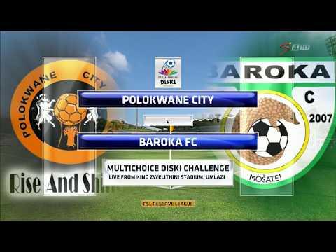 MultiChoice Diski Challenge 2017/2018 - Polokwane City vs Baroka FC