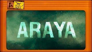 ARAYA - Хоррор за 300