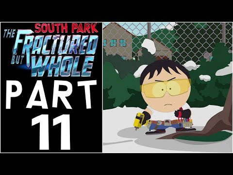 "South Park: The Fractured But Whole - Let's Play - Part 11 - ""Tri-Class, Freedom Pals Round 2"""