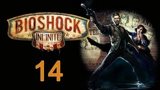 BioShock Infinite - Прохождение полностью на русском [#14]