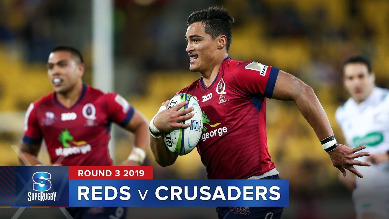 Reds v Crusaders | Super Rugby 2019 Rd 3 Highlights