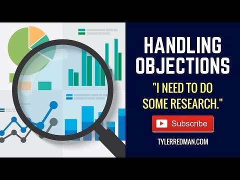 """Handling Objections: """"I Need To Do Some Research"""""""