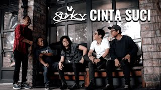 STINKY - CINTA SUCI (Official Video)