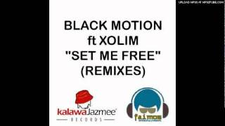 DJ QT & Black Motion feat. Xoli - Set Me Free (Early Breeze Mix)