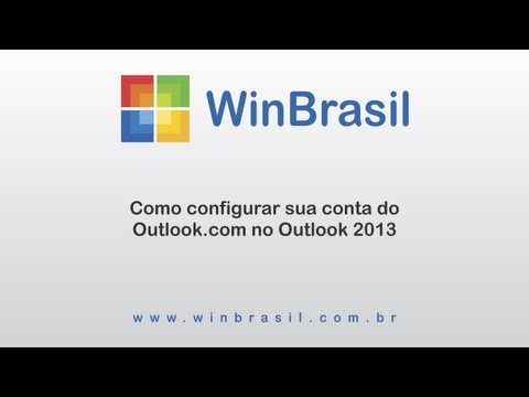 Configurar sua conta de email do Outlook.com no Outlook 2013