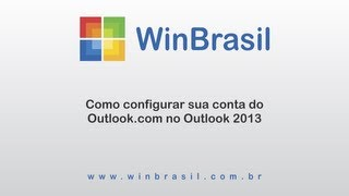 Configurar sua conta de email do Outlook.com no Outlook 2013