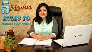 5 Magic Rules To Manage Your Anger  || My Positive Life || Ruheena Priyadarshini