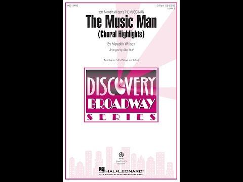 The Music Man Choral Highlights 2Part  Arranged  Mac Huff