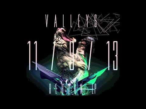 VALLEYS - RECONCILE *Lyrics in Description*