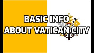 Vatican City | Basic Information | Everyone Must Know