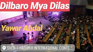 Dilbaro Mya Dilas   Yawar Abdal   SKICC LIVE