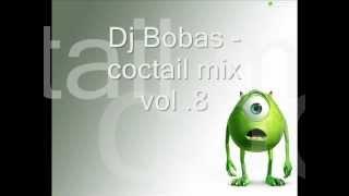Dj Bobas - coctail mix vol.8.wmv