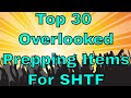 Top 30 Overlooked Prepper Items for SHTF